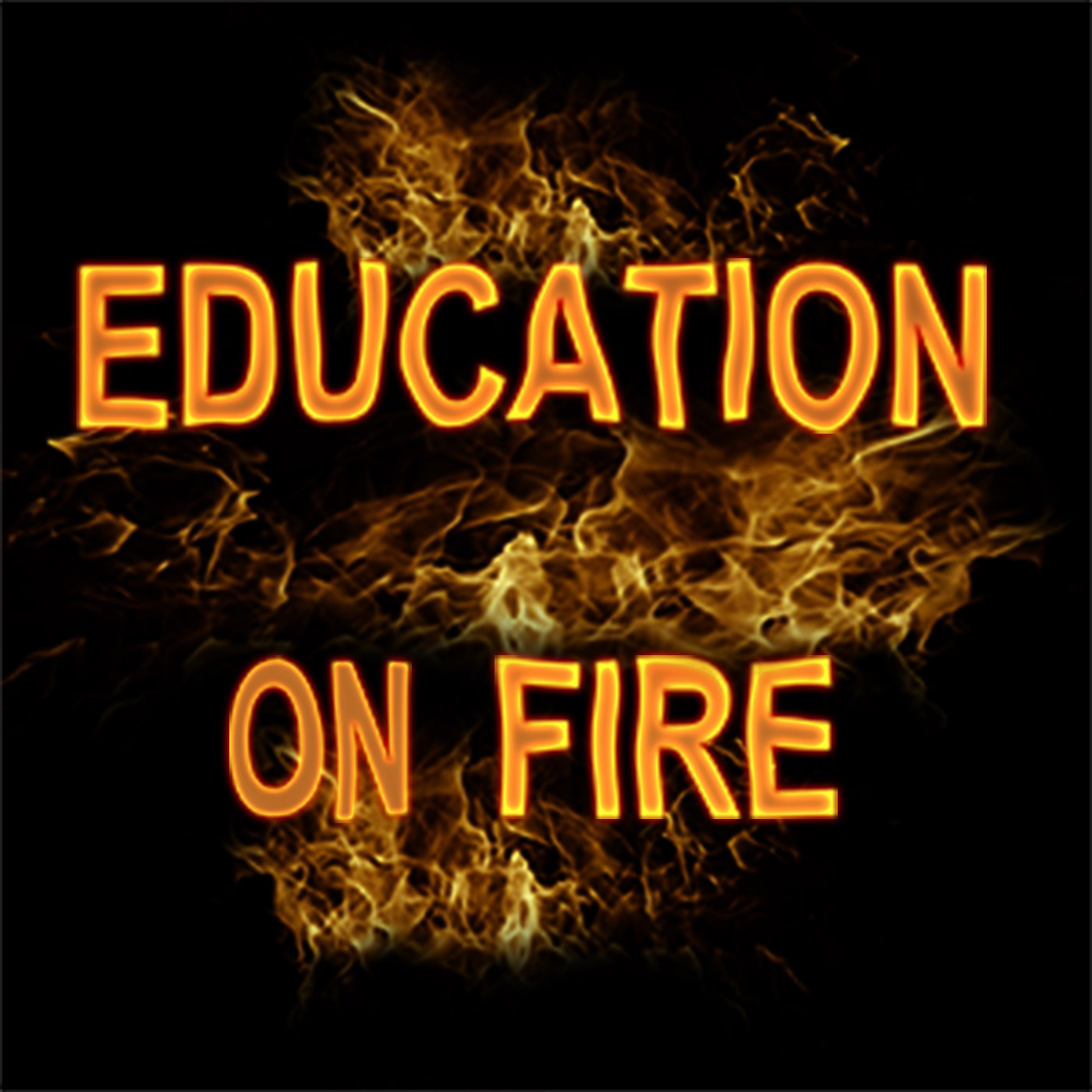 Podcast: Education on fire
